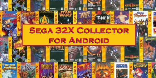 Sega 32X Collector